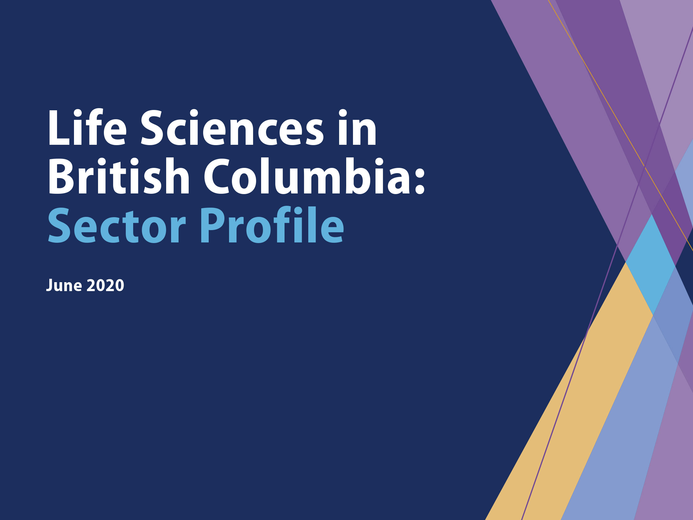 Life Sciences in British Columbia: Sector profile front page