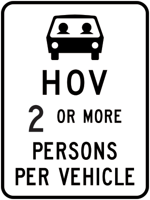 High-occupancy vehicle sign for two or more persons per vehicle
