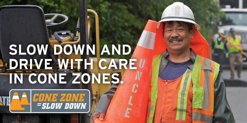 Slow Down and Drive with Care in Cone Zones