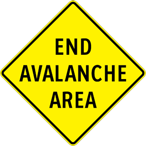 End Avalanche Area Sign