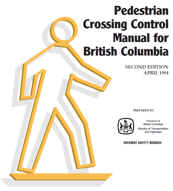 Order the Pedestrian Crossing Control Manal for British Columbia