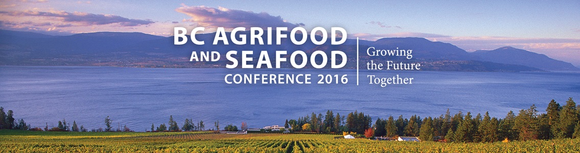 Banner image BC Agrifood & Seafood Conference 2016: Growing the Future Together