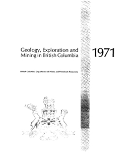 Geology, Exploration and Mining in British Columbia, 1971