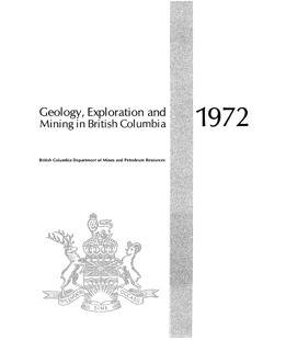 Geology, Exploration and Mining in British Columbia, 1972