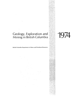 Geology, Exploration and Mining in British Columbia, 1974