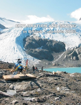Exploration and Mining in British Columbia, 2003