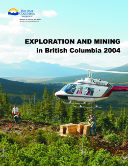 Exploration and Mining in British Columbia, 2004
