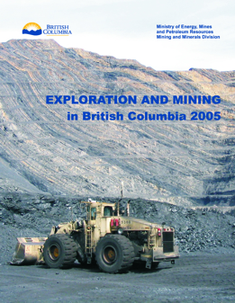 Exploration and Mining in British Columbia, 2005