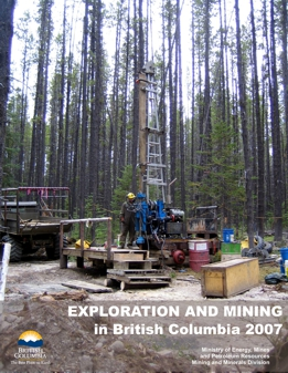 Exploration and Mining in British Columbia, 2007