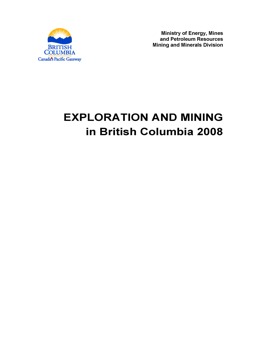 Exploration and Mining in British Columbia, 2008