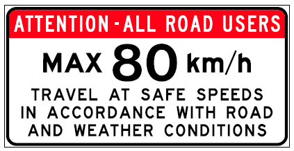 Standard Sign Type Maximum Speed To Be Placed If Deemed Required For Posting At The Commencement Of Road