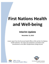 First Nations Health and Well-being: Interim Update (November 2015)