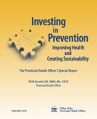 Investing in Prevention: Improving Health and Creating Sustainability (September 2010)