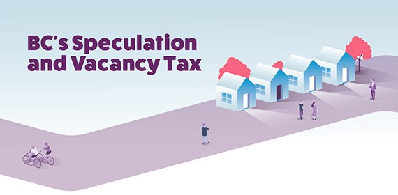 Banner for B.C.'s speculation and vacancy tax